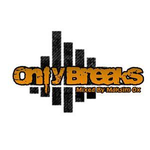 Only Breaks