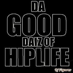 GOOD DAIZ OF HIPLIFE