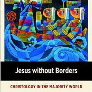 K. K. Yeo | Jesus without Borders: Christology in the Majority World