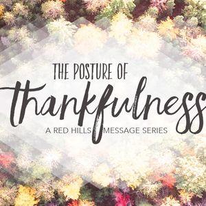 The Posture of Thankfulness - Week 2