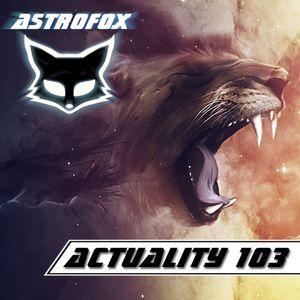 AstroFox - Actuality 103
