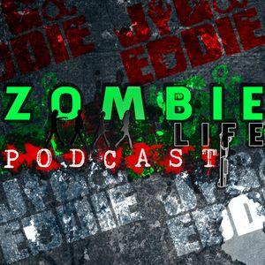 Zombie Life Podcast Episode 21