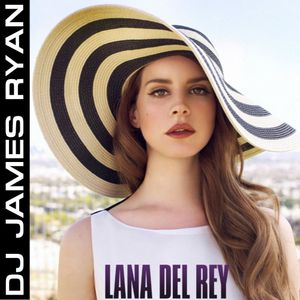 The Lana Del Rey MixTape 2.0
