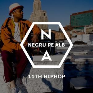 Negru pe Alb. 11th Hiphop