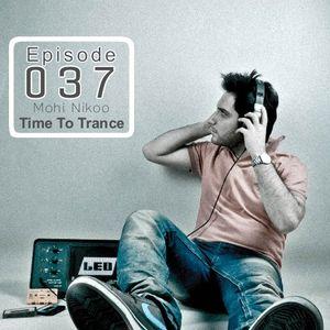 Ilılı.. Time To Trance ..ılılı ( Episode 037 )