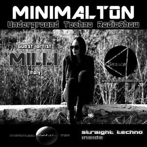 MILLI @ Episode #090 Minimalton RadioShow [Germany] at Seance Radio [UK]