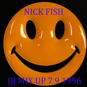 NICK FISH JJJ MIX UP 7 9 1996.