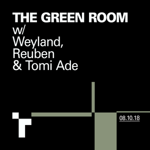 The Green Room with Weyland McKenzie & Reuben Arthur - 8 October 2018