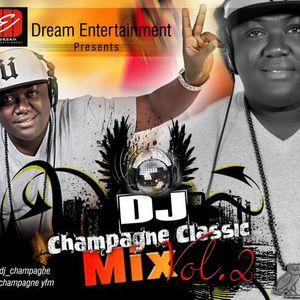 DJ Champagne Classic Mix Vol. 2