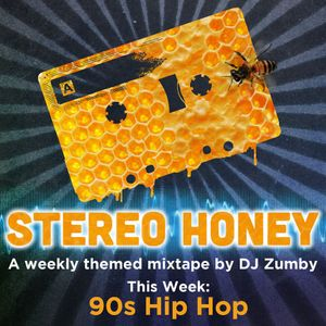 Stereo Honey:  90s Hip Hop