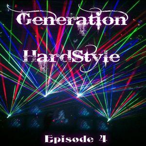 Generation HardStyle Episode 4