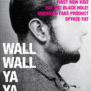 WALLWALL YAYA Party #1 Promo Mix