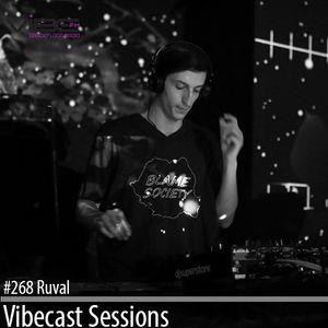 Ruval @ Vibecast Sessions# 268 - Vibe FM Romania
