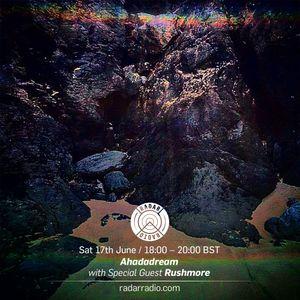 Ahadadream w/ Rushmore - 17th June 2017