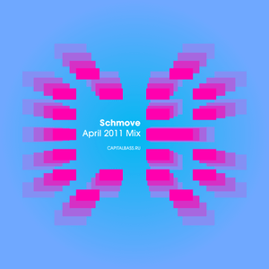 Schmove - April 2011 Mix