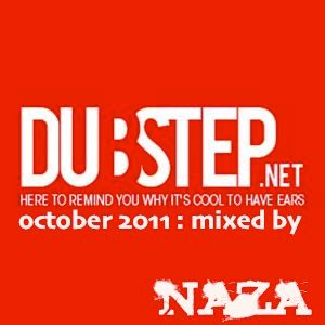 Dubstep.net : October 2011 mixed by NAZA