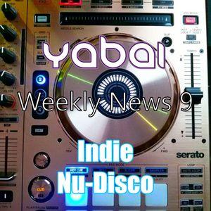 YaBai - Weekly News 9 Indie Dance - Nu-Disco
