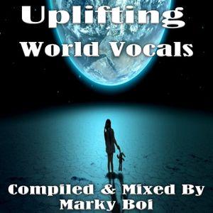 Marky Boi - Uplifting World Vocals
