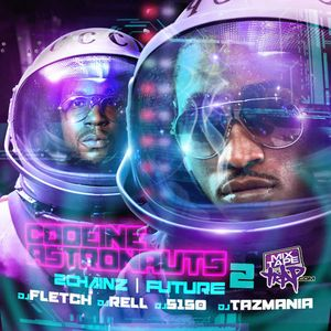 2 Chainz & Future - Codeine Astronauts 2