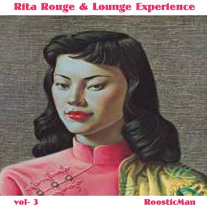 Rita Rouge & Lounge Experience Vol. 3