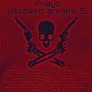 zmayo - pistolero breaks 5