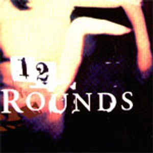 Best of 12 Rounds