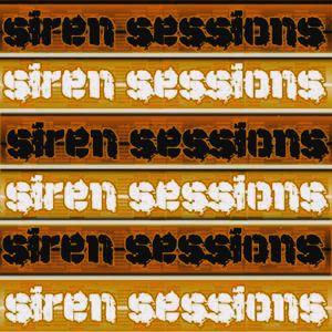 Siren Sessions #11