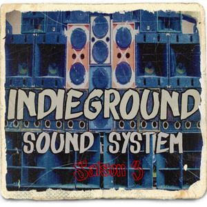Indieground sound system #93