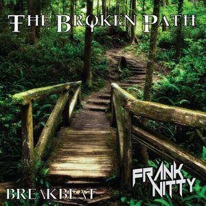 Frank Nitty - The Broken Path