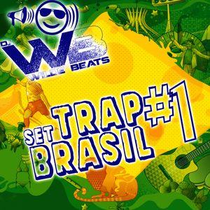 Dj Wilde Beats- Set Trap Brasil #1