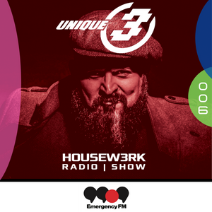 006 | HOUSEW3RK with Unique 3