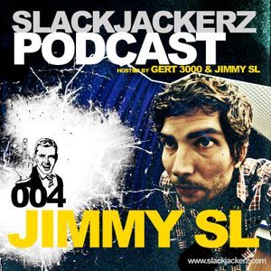 SlackJackerz 004 by Jimmy SL 2011