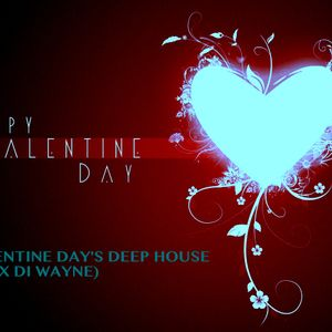 Valentine Day's Deep House (Alex Di Wayne)
