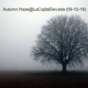 Autumn Haze@LaCajitaElevada (09-10-18)