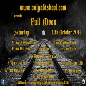 DazVibe - ONLYOLDSKOOL - (11 10 2014) - Fullmoon Episode 2 - Swing & Sway Set