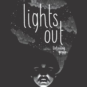 Lights out Listening Group, 2nd May 2017