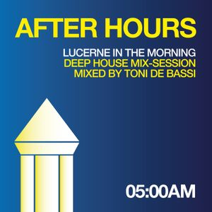 AFTER HOURS - LUCERNE IN THE MORNING 2017