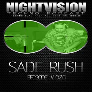 26_sade_rush_-_nightvision_techno_podcast_26_pt1