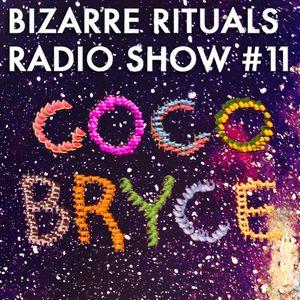Bizarre Rituals Radio Show #11 - APRIL 2015