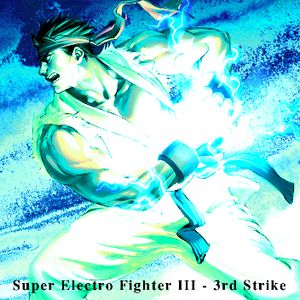 Electro Mix 3: Super Electro Fighter III - 3rd Strike