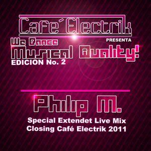 """Philip M. @ Closing Café Electrik 2011 """"We Dance Musical Quality No. 2"""""""