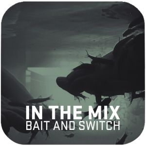 Bait and Switch - In The MiX - State Of Grace