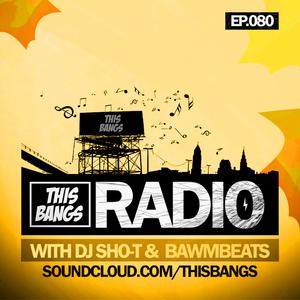 This Bangs Radio 80