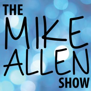Mike Allen Show 08/17/16 HOUR ONE -  God's the best storyteller, Eric Metaxas, the wrong math for et