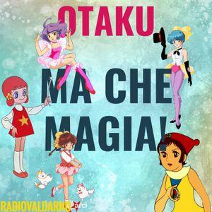 Otaku - Ma che magia!
