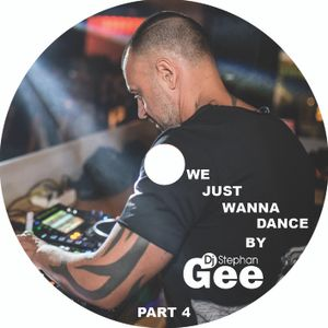 We Just Wanna Dance by Stephan Gee part 4