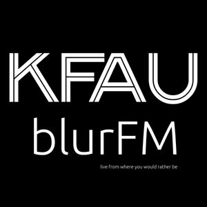 Kfau BlurFM Radio Show 002