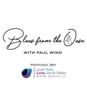#30 Blues From The Ouse on Jorvik Radio with Paul Winn 10.06.20