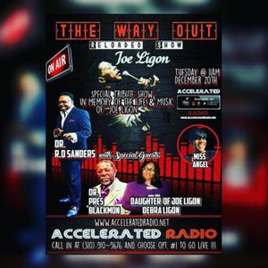 The Way Out Reloaded *Joe Ligon Day* 12/20/16