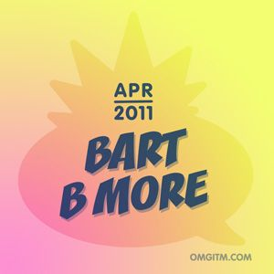 OMGITM SUPERMIX APRIL 2011 - BART B MORE